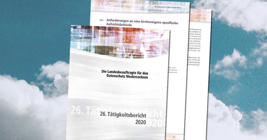 Der 26. Tätigkeitsbericht der Landesbeauftragten für den Datenschutz Niedersachsen für das Jahr 2020